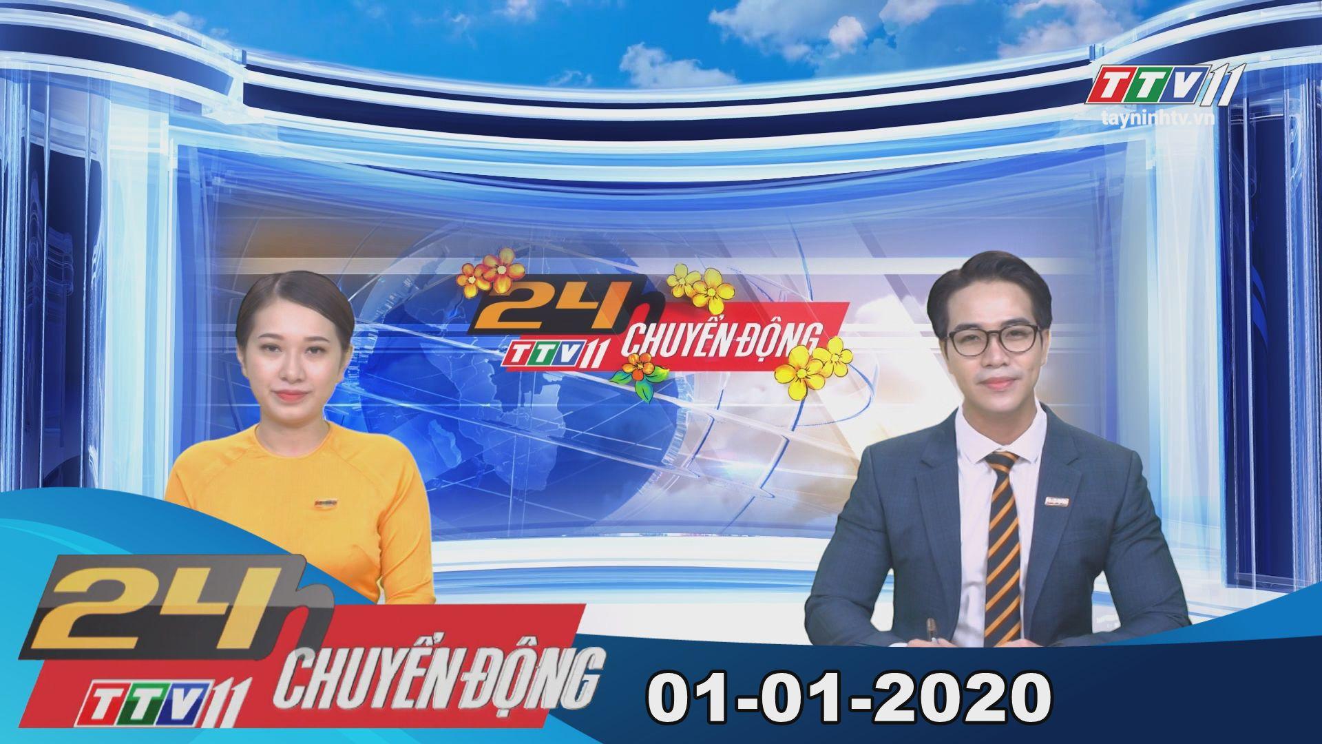 TayNinhTV   24h Chuyển động 01-01-2020   Tin tức hôm nay.