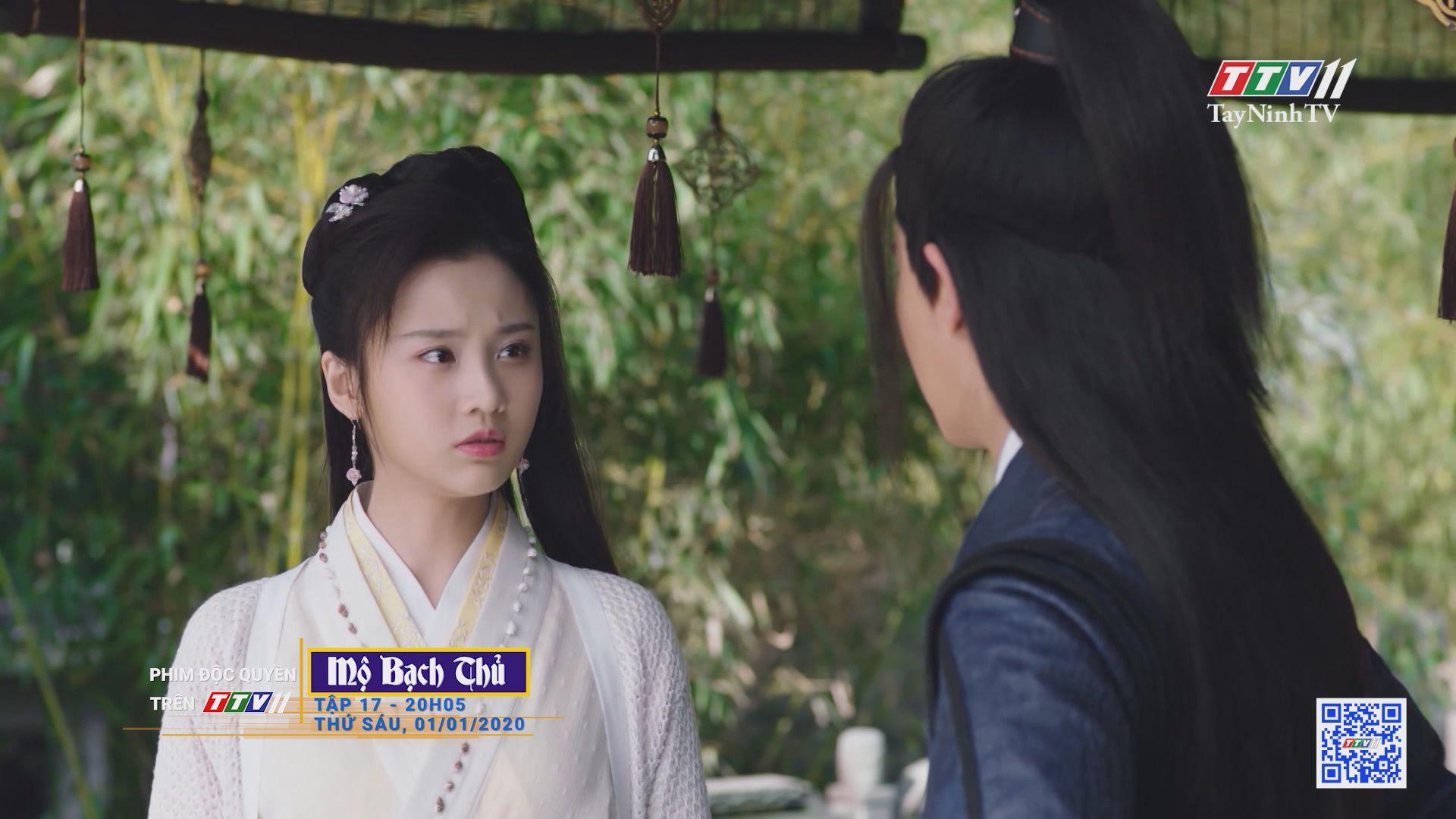 Mộ Bạch Thủ-TẬP 17 trailer | PHIM MỘ BẠCH THỦ | TayNinhTV