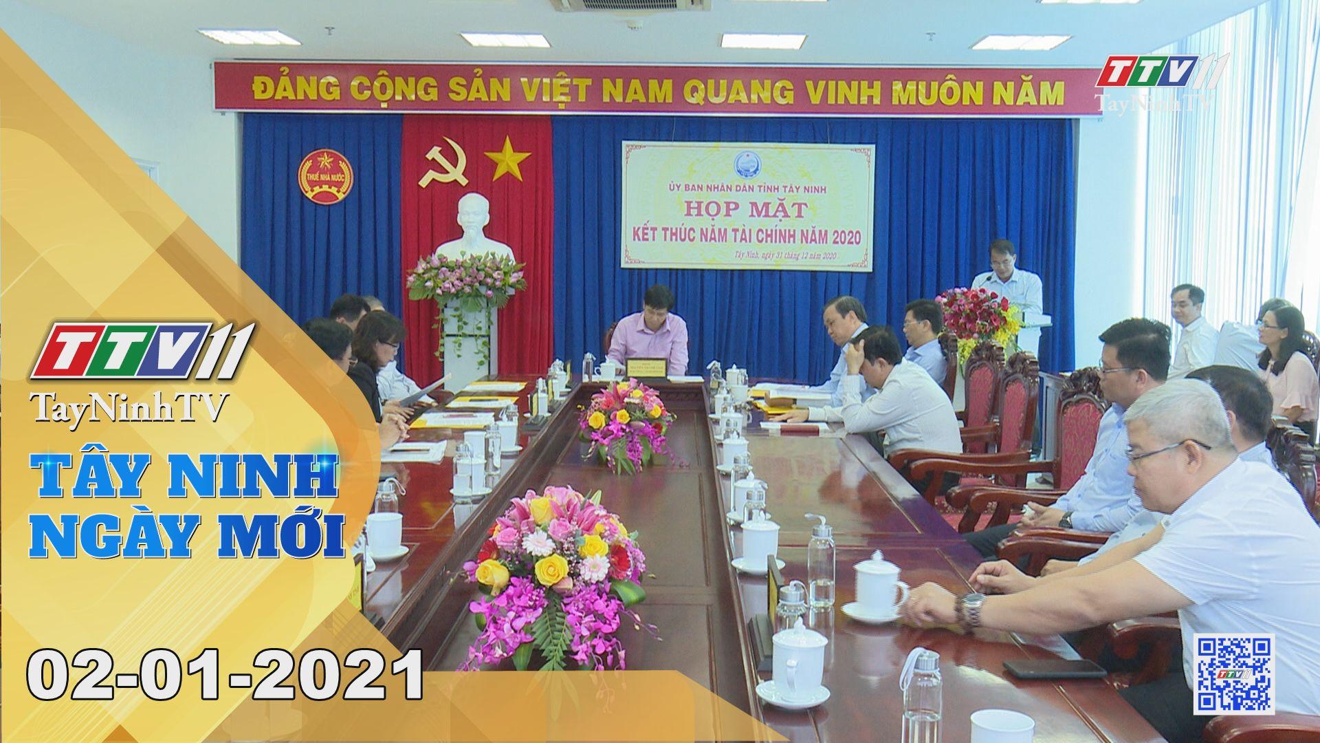 Tây Ninh Ngày Mới 02-01-2021 | Tin tức hôm nay | TayNinhTV