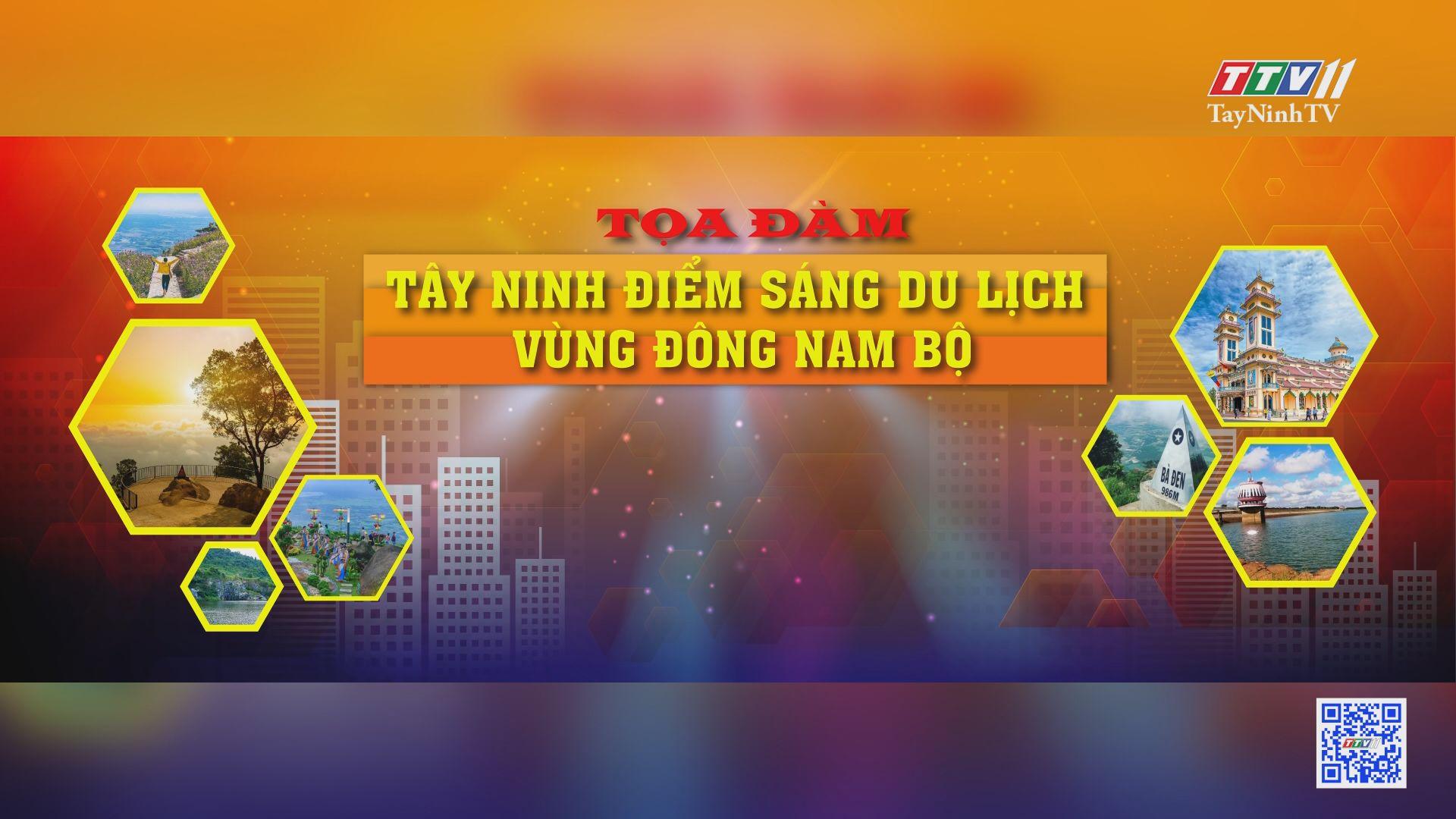 Tây Ninh, điểm sáng du lịch vùng Đông Nam bộ | TayNinhTV