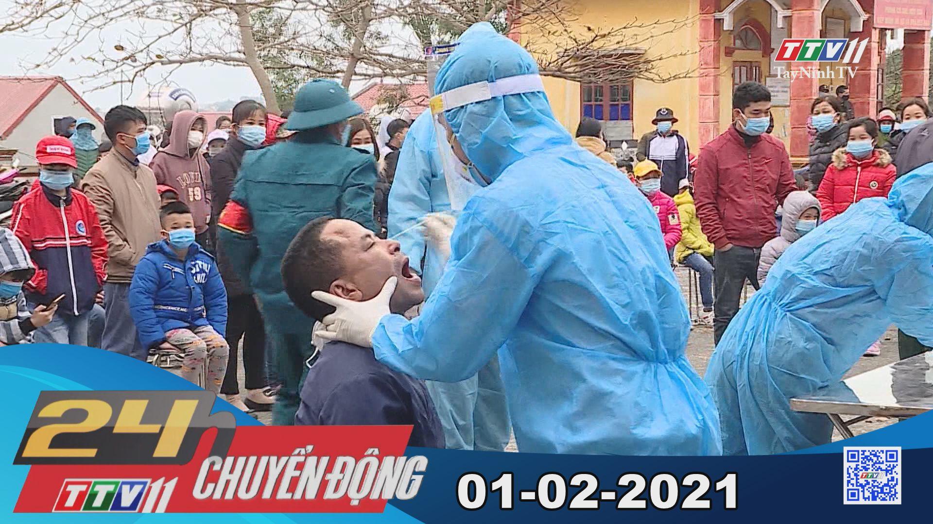24h Chuyển động 01-02-2021 | Tin tức hôm nay | TayNinhTV