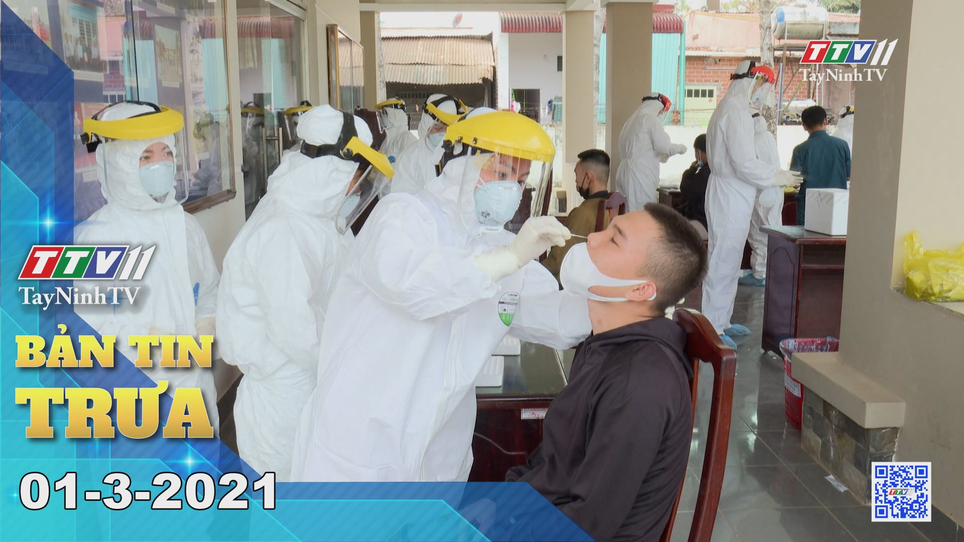 Bản tin trưa 01-3-2021 | Tin tức hôm nay | TayNinhTV