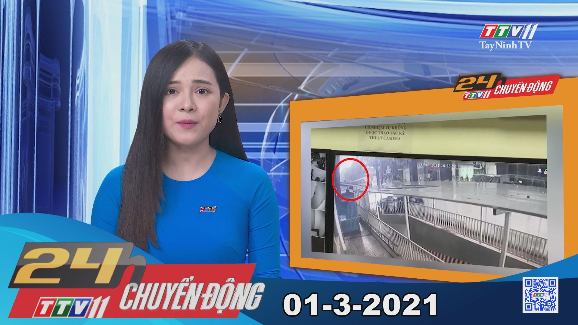 24h Chuyển động 01-3-2021 | Tin tức hôm nay | TayNinhTV
