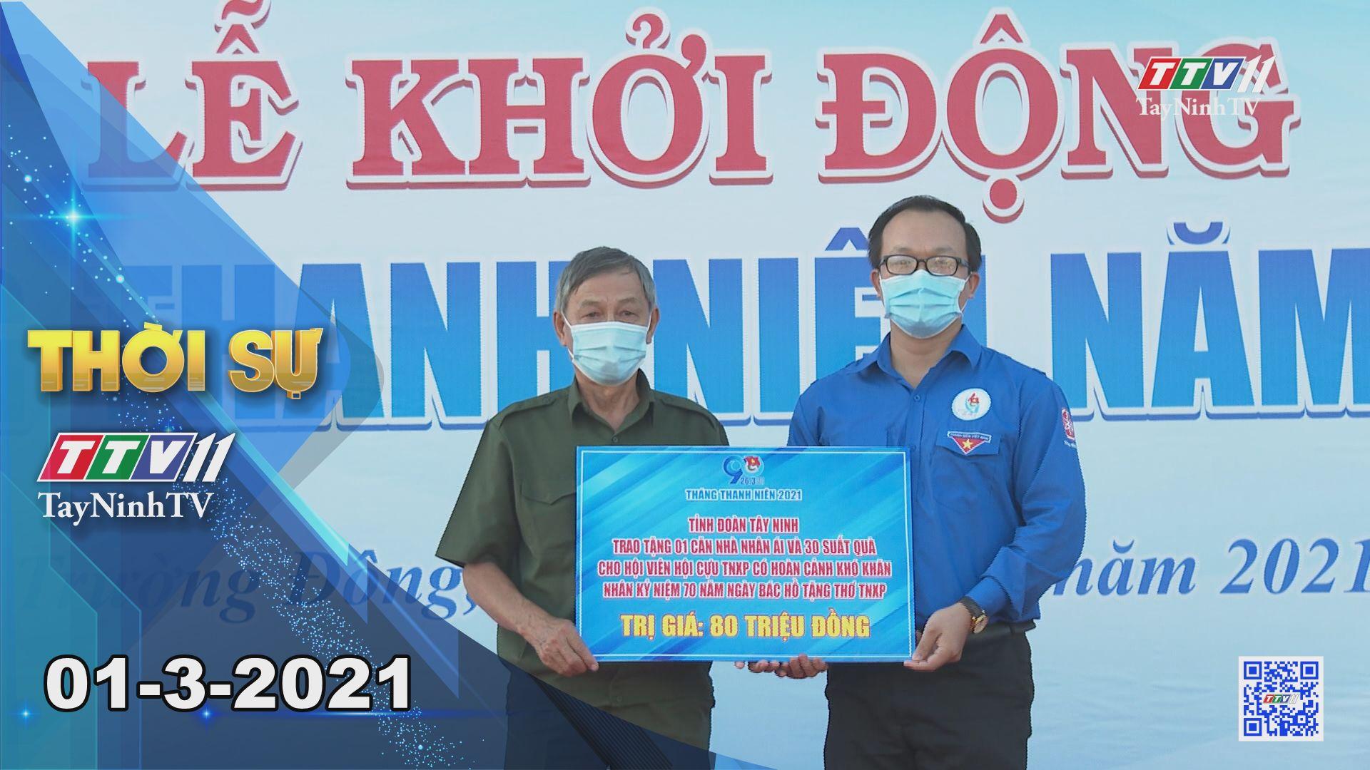 Thời sự Tây Ninh 01-3-2021 | Tin tức hôm nay | TayNinhTV