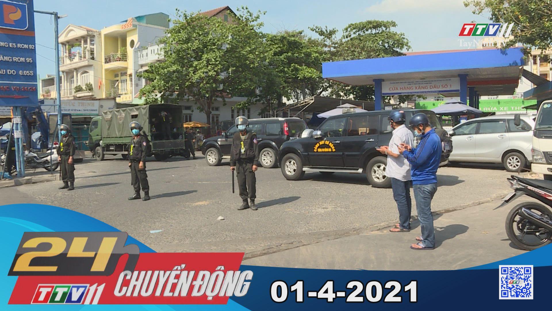 24h Chuyển động 01-4-2021 | Tin tức hôm nay | TayNinhTV