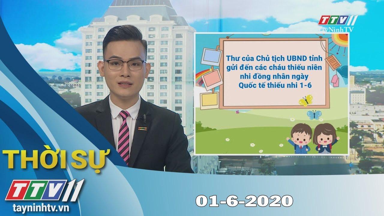 Thời sự Tây Ninh 01-6-2020 | Tin tức hôm nay | TayNinhTV
