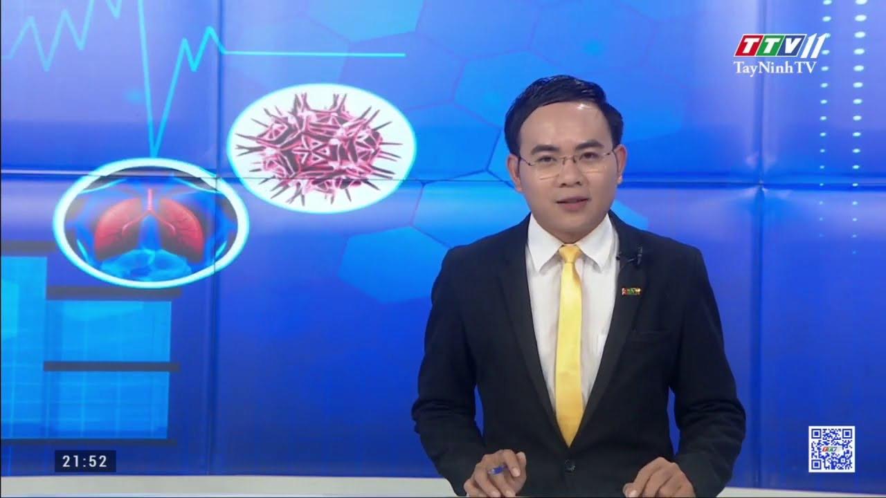 Khởi động ngay hệ thống phòng, chống dịch như giai đoạn 1 | Thông tin dịch Covid-19 | TayNinhTV