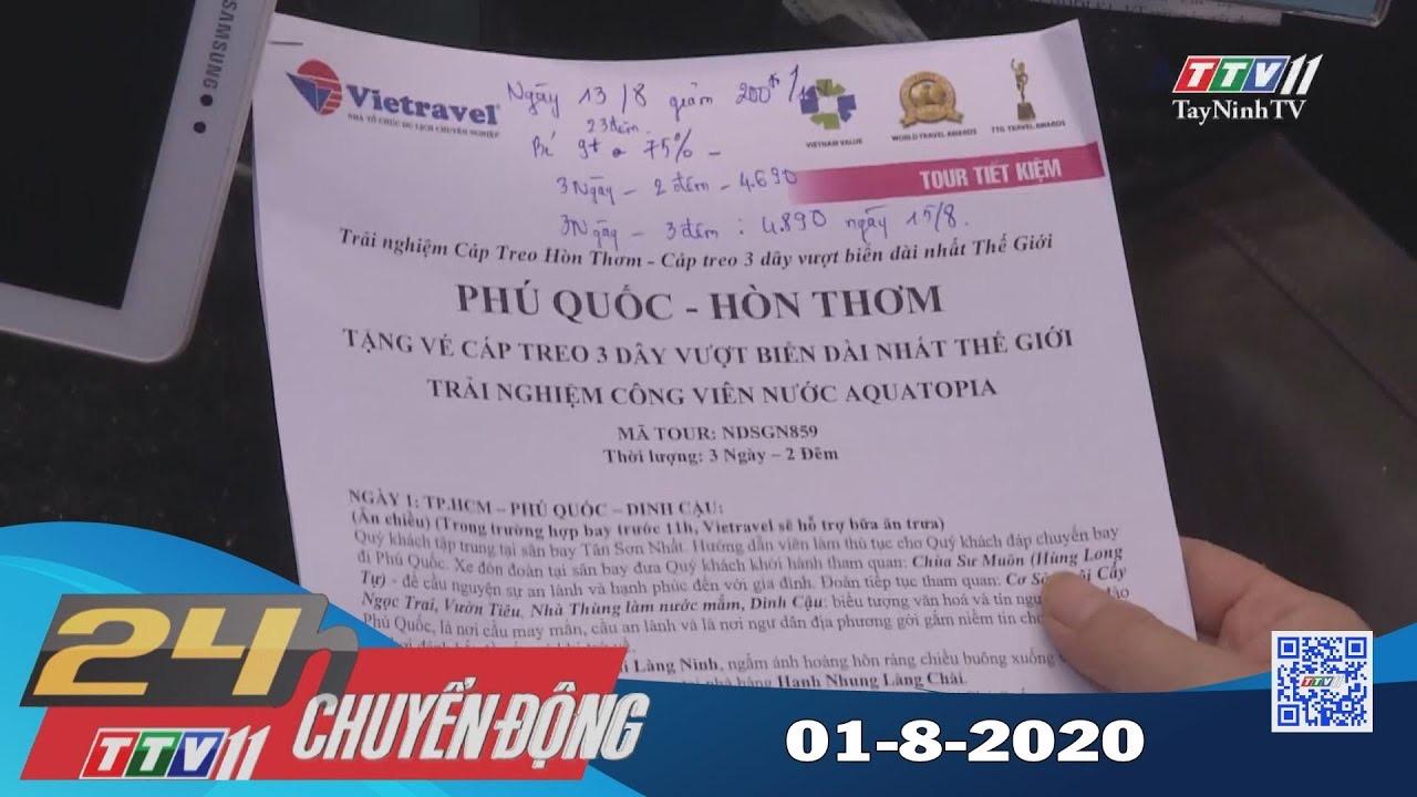 24h Chuyển động 01-8-2020 | Tin tức hôm nay | TayNinhTV