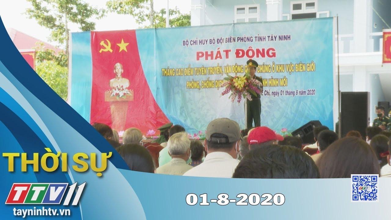 Thời sự Tây Ninh 01-8-2020 | Tin tức hôm nay | TayNinhTV