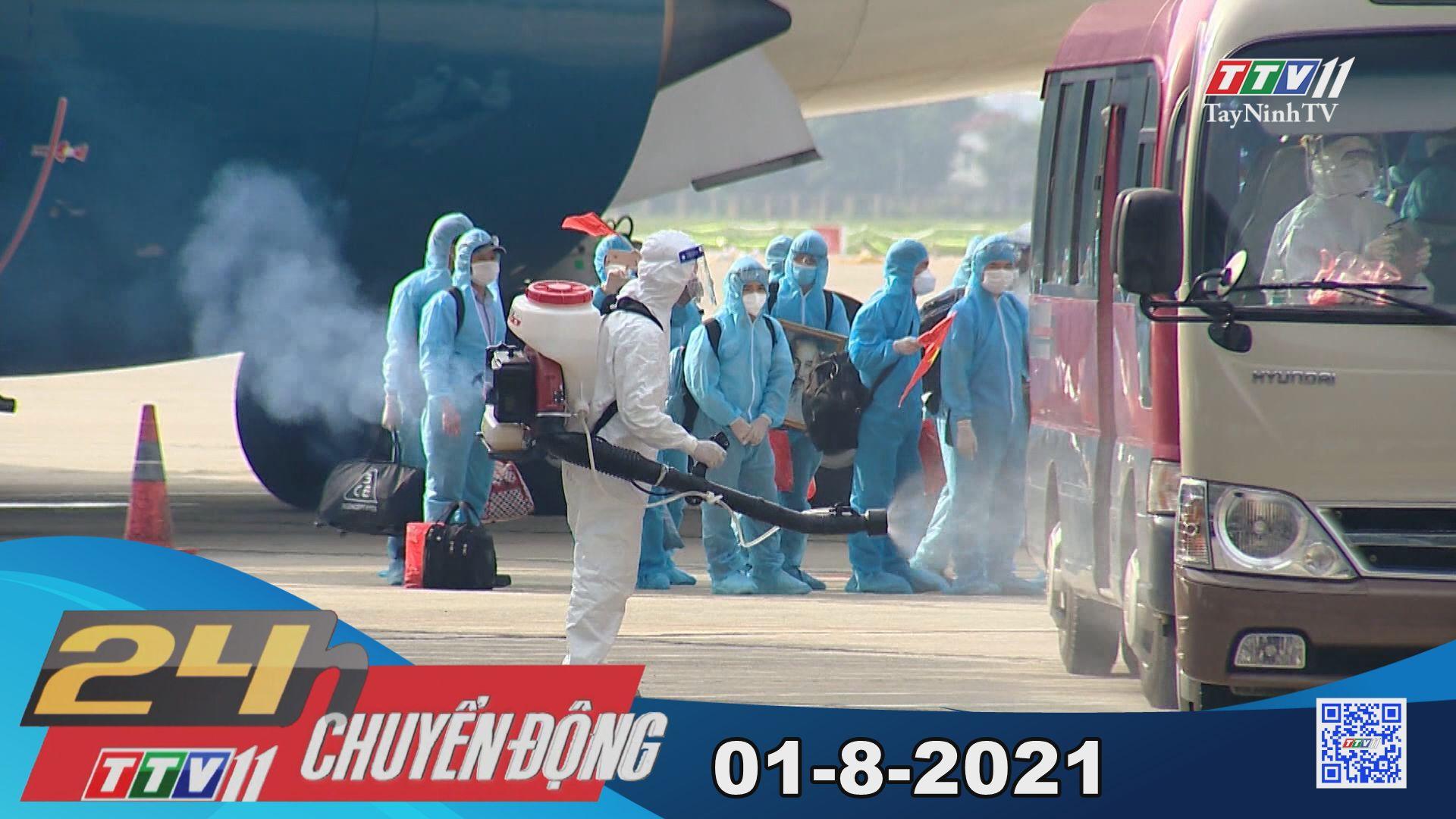 24h Chuyển động 01-8-2021 | Tin tức hôm nay | TayNinhTV
