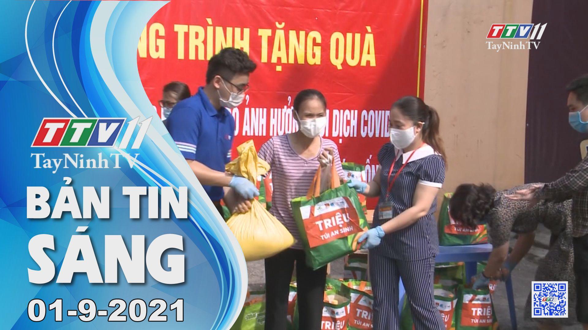 Bản tin sáng 01-9-2021 | Tin tức hôm nay | TayNinhTV