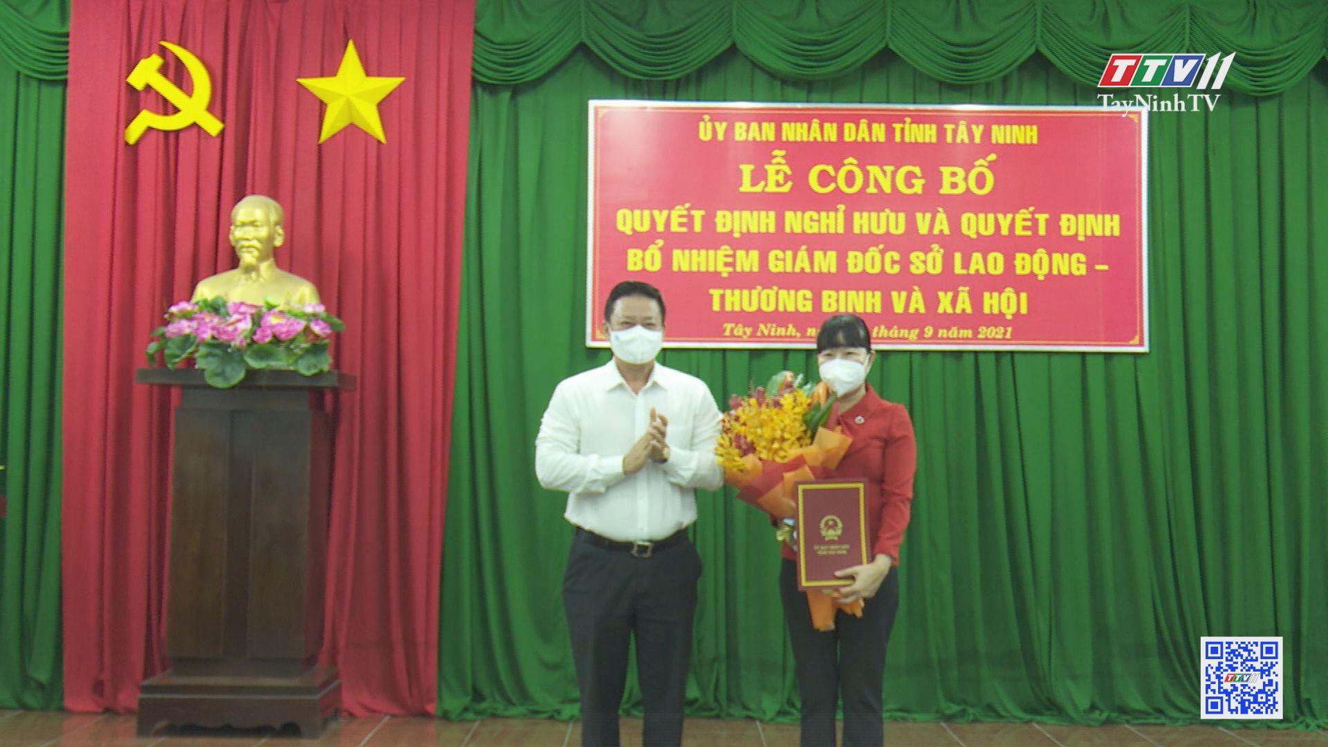 Bổ nhiệm Giám đốc Sở Lao động-Thương binh và Xã hội | NHÂN SỰ MỚI | TayNinhTV