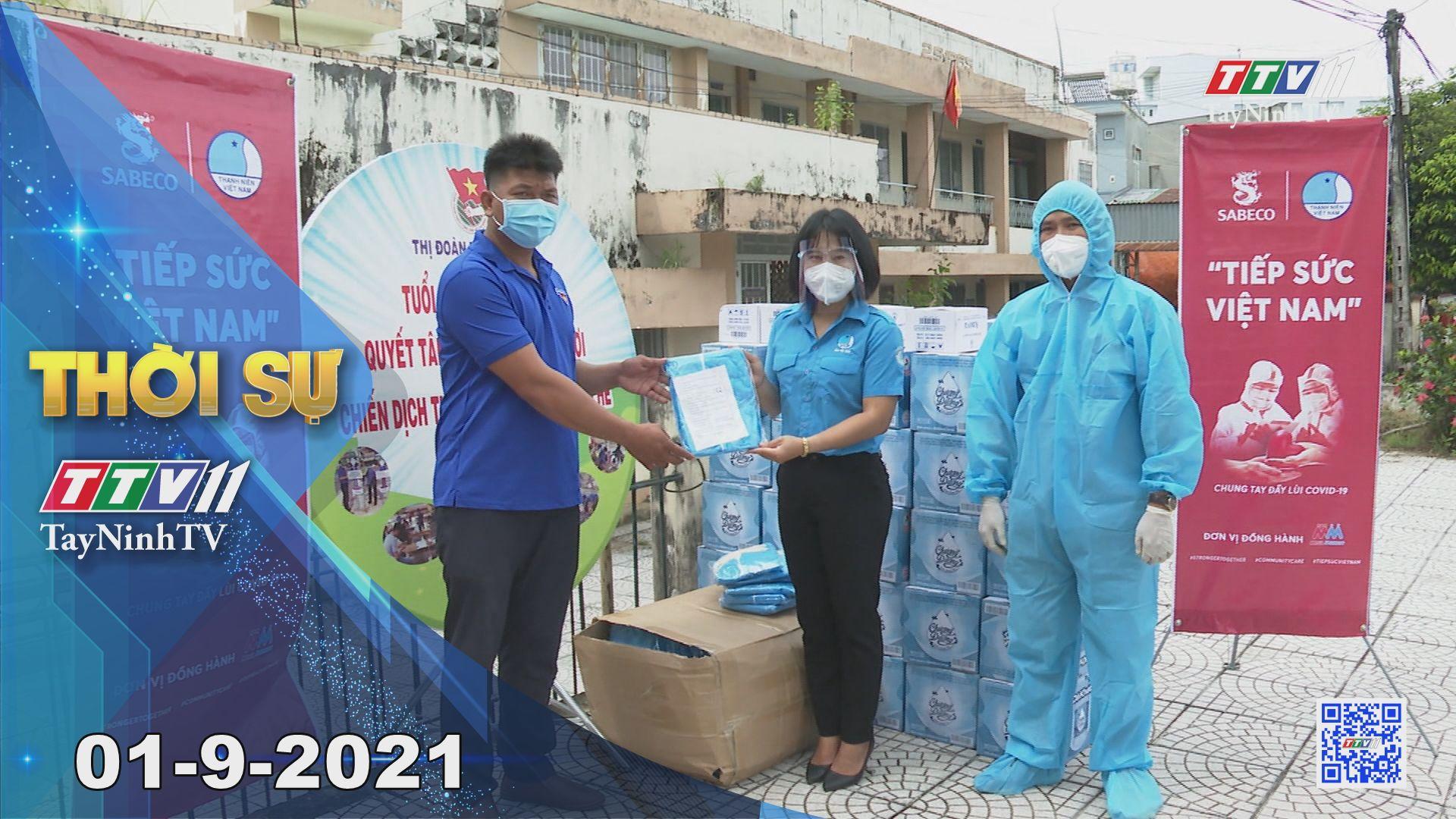 Thời sự Tây Ninh 01-9-2021 | Tin tức hôm nay | TayNinhTV