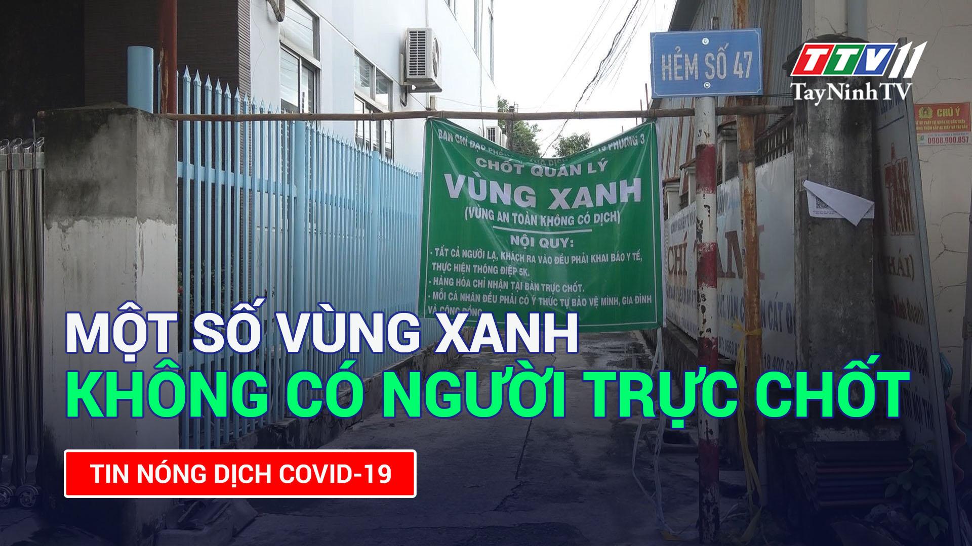 Một số vùng xanh không có người trực chốt | TayNinhTV