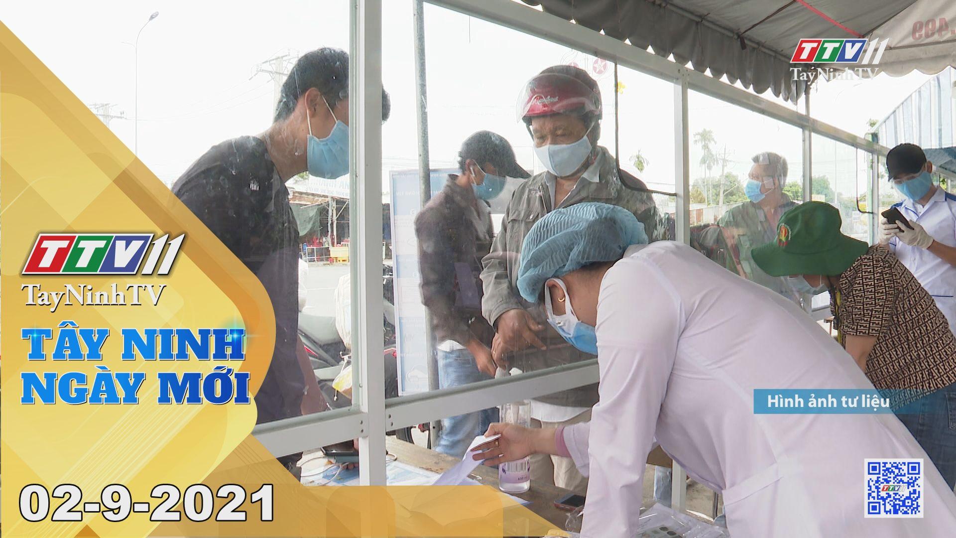 Tây Ninh Ngày Mới 02-9-2021 | Tin tức hôm nay | TayNinhTV