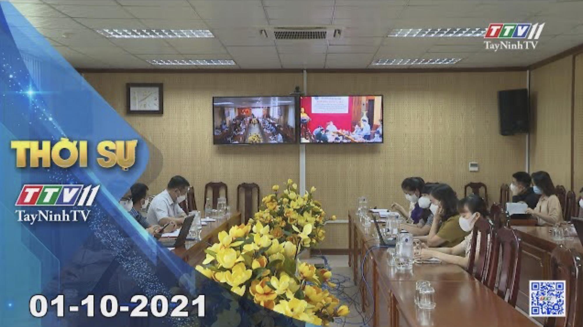 THỜI SỰ TÂY NINH 01/10/2021 | Tin tức hôm nay | TayNinhTV