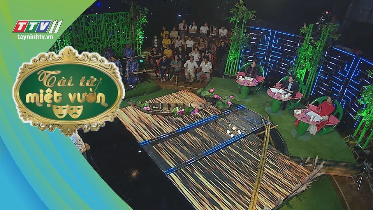Tài tử miệt vườn - Tập 14 | TayNinhTV hợp tác THDT