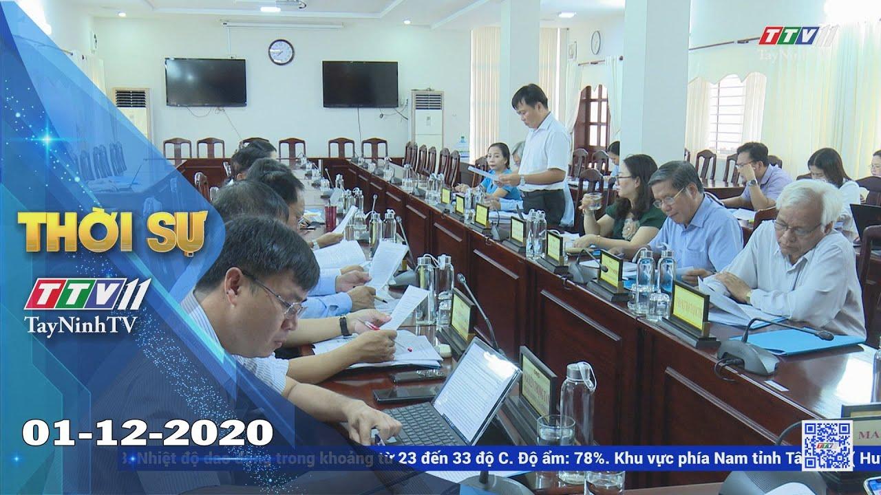 Thời sự Tây Ninh 01-12-2020 | Tin tức hôm nay | TayNinhTV