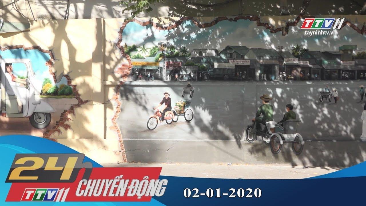 TayNinhTV | 24h Chuyển động 02-01-2020 | Tin tức hôm nay