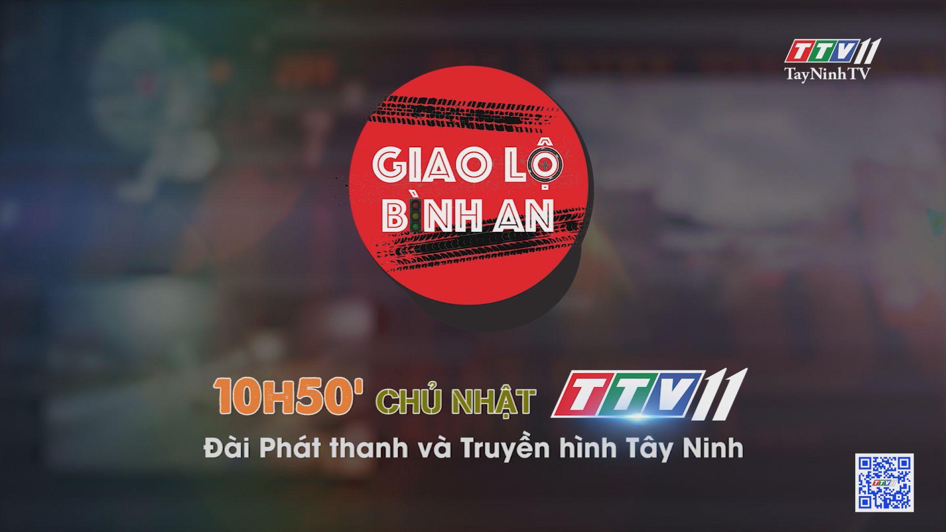 Giao lộ bình an-Trailer | TayNinhTVE
