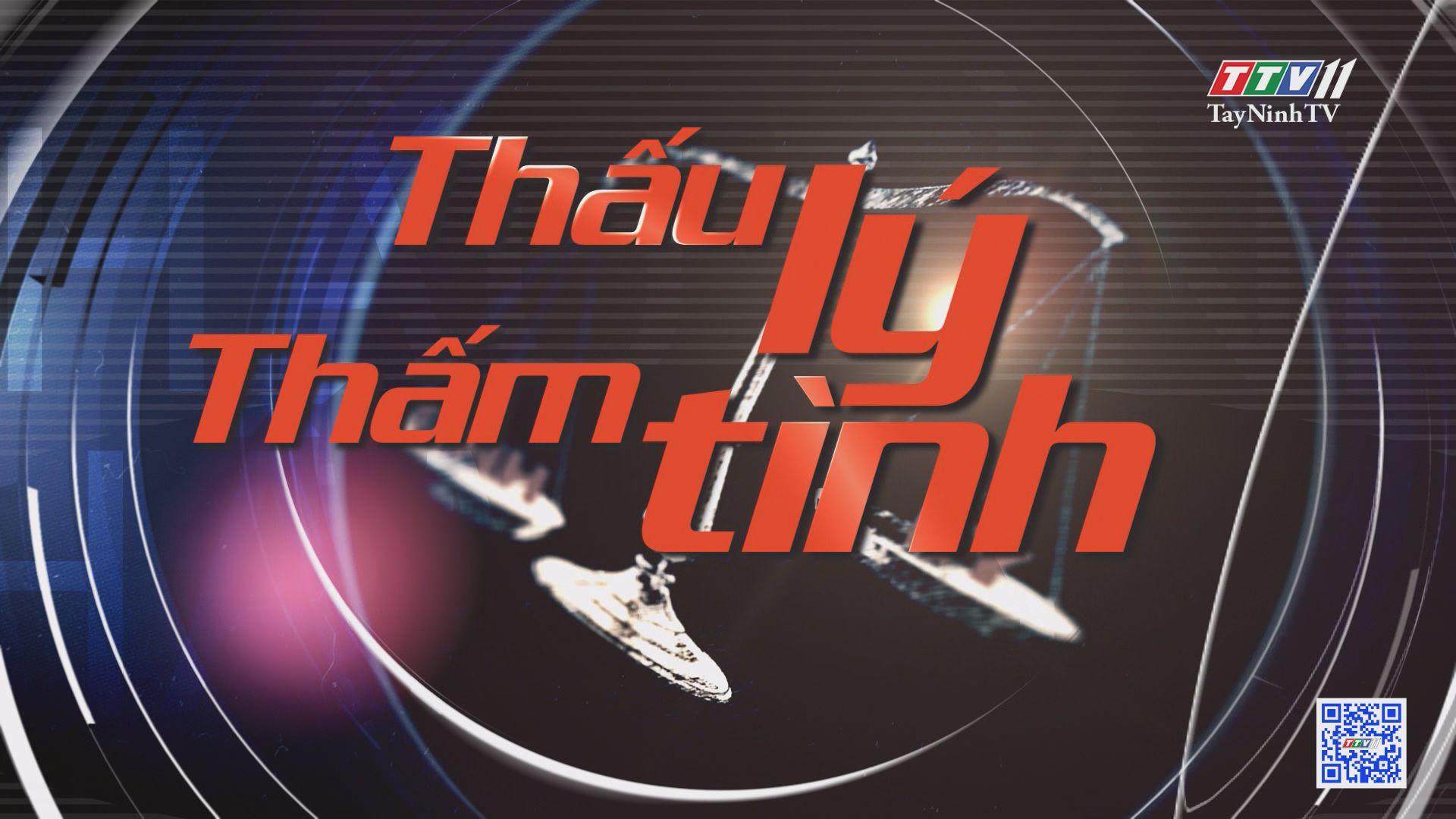 Thấu lý thấm tình-Trailer | TayNinhTVE