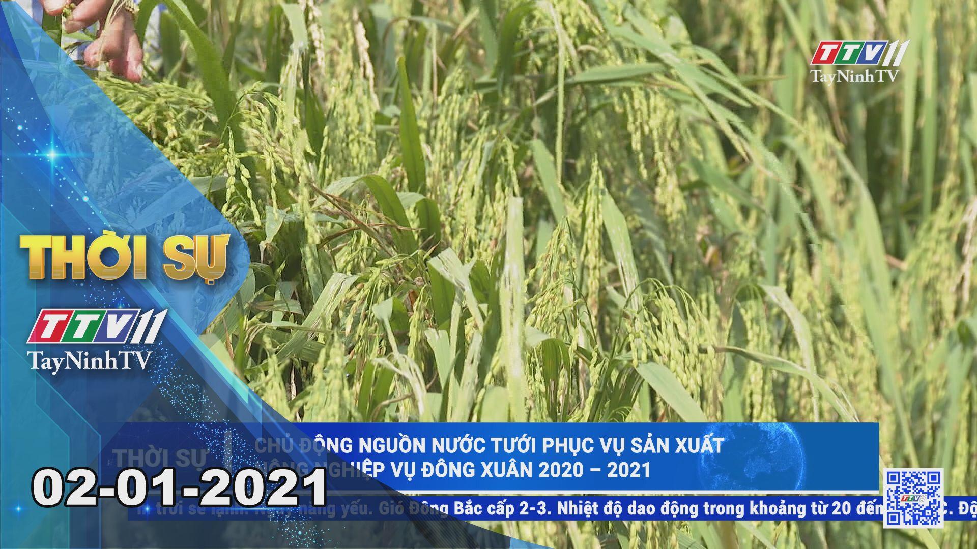 Thời sự Tây Ninh 02-01-2021 | Tin tức hôm nay | TayNinhTV