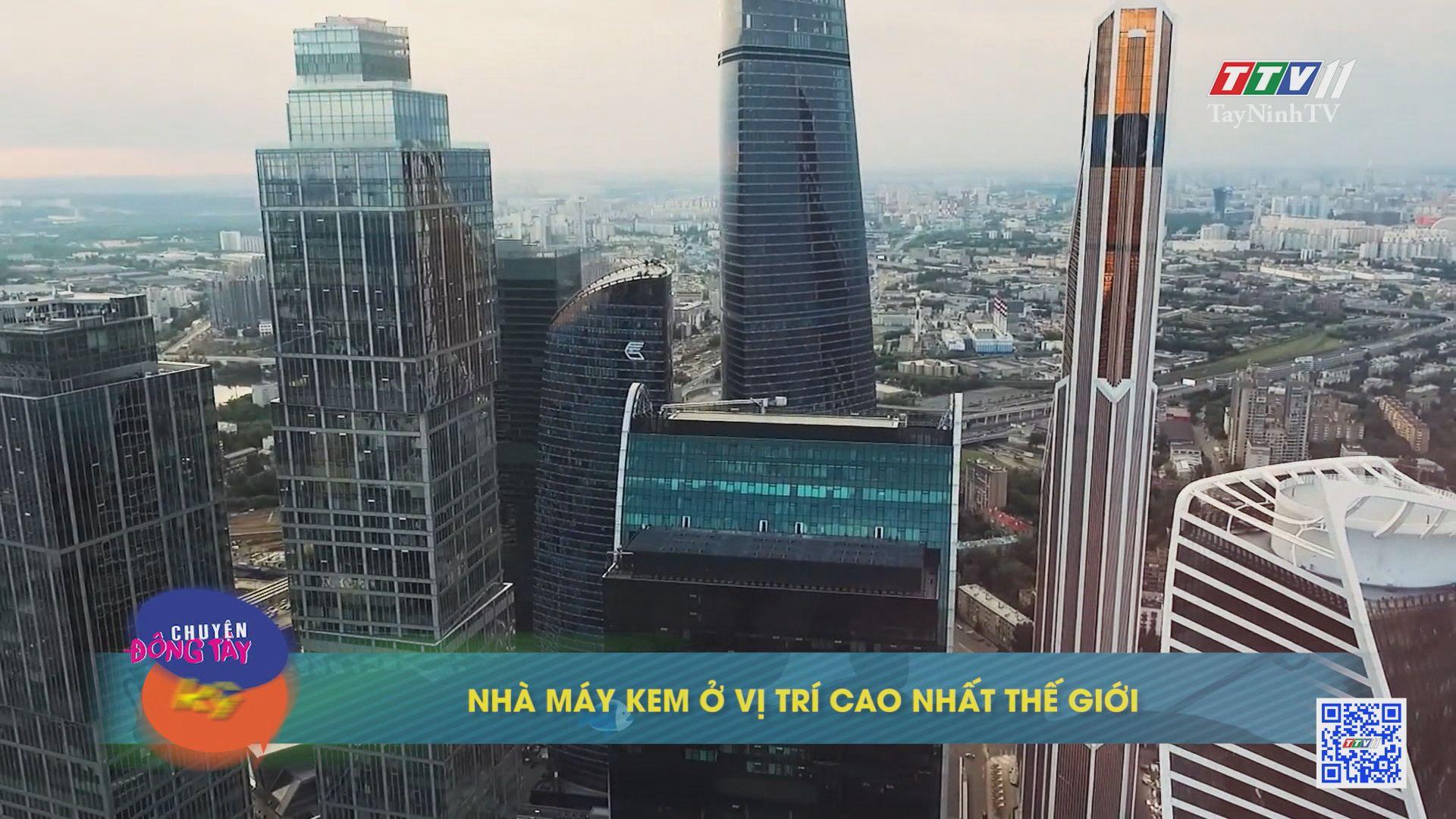 Nhà máy kem ở vị trí cao nhất thế giới | CHUYỆN ĐÔNG TÂY KỲ THÚ | TayNinhTV
