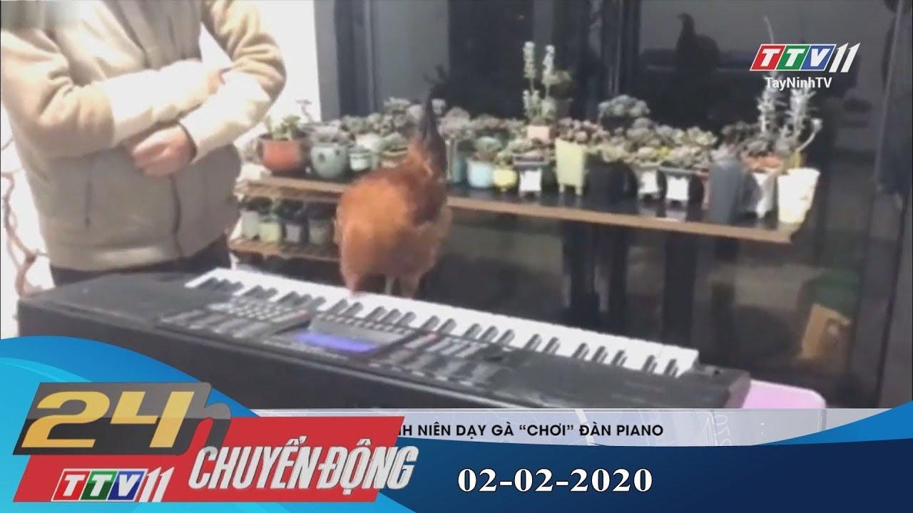 24h Chuyển động 02-02-2020 | Tin tức hôm nay | TayNinhTV