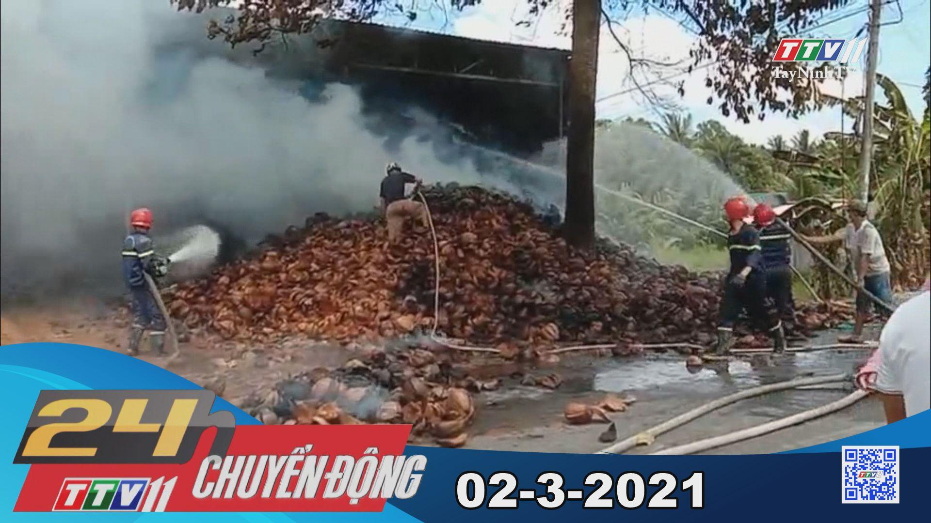 24h Chuyển động 02-3-2021 | Tin tức hôm nay | TayNinhTV
