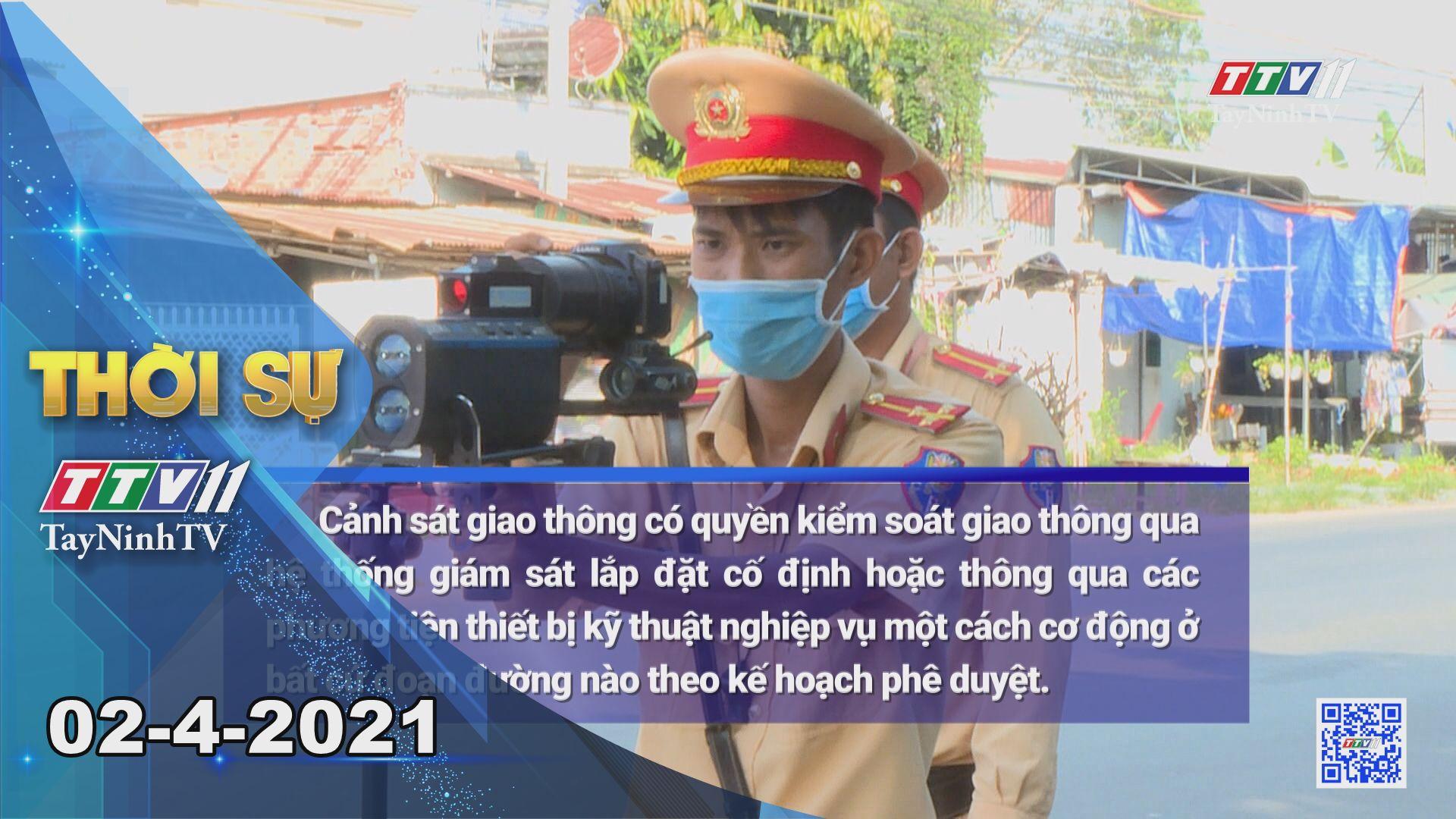 Thời sự Tây Ninh 02-4-2021 | Tin tức hôm nay | TayNinhTV
