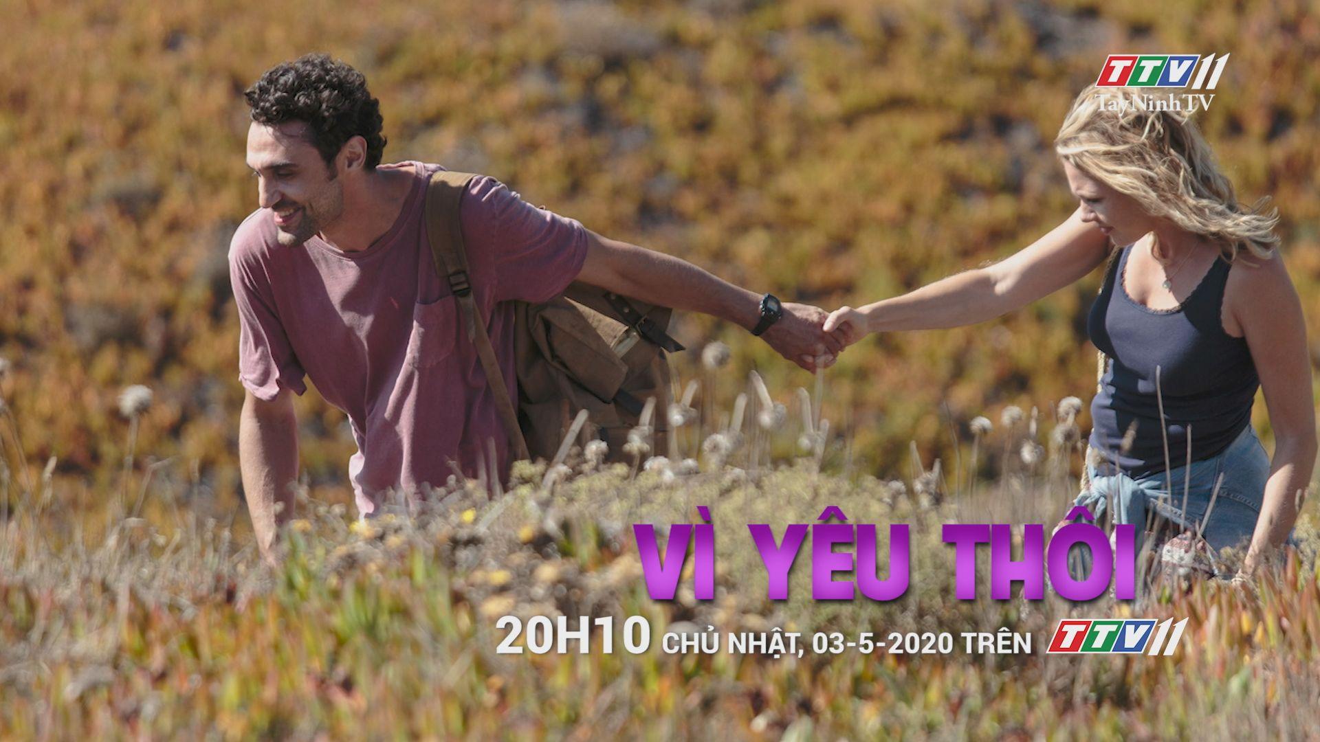 Vì yêu thôi - Trailer | PHIM CUỐI TUẦN | TayNinhTV