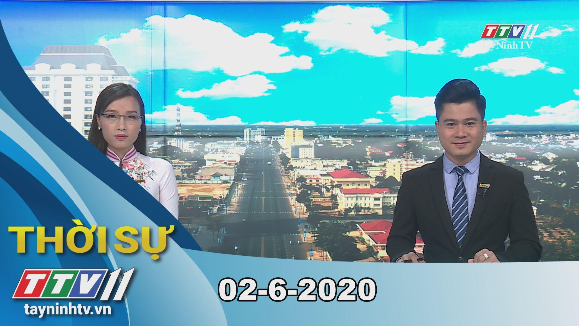 Thời sự Tây Ninh 02-6-2020 | Tin tức hôm nay | TayNinhTV
