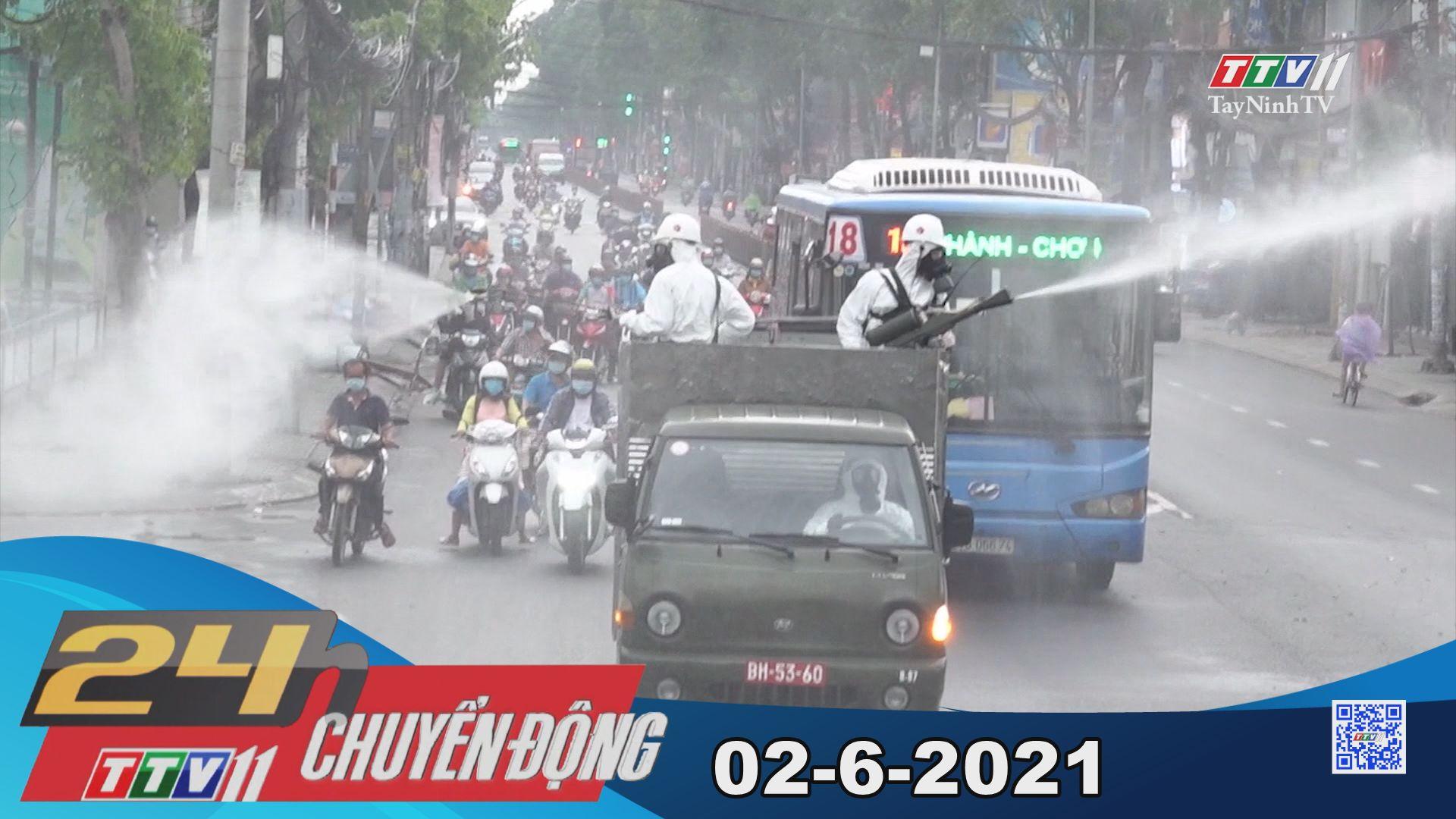 24h Chuyển động 02-6-2021 | Tin tức hôm nay | TayNinhTV