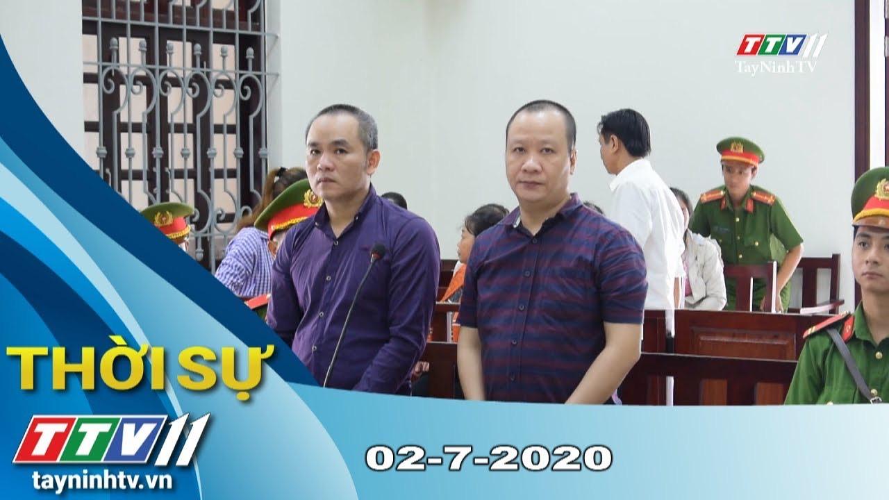 Thời sự Tây Ninh 02-7-2020 | Tin tức hôm nay | TayNinhTV
