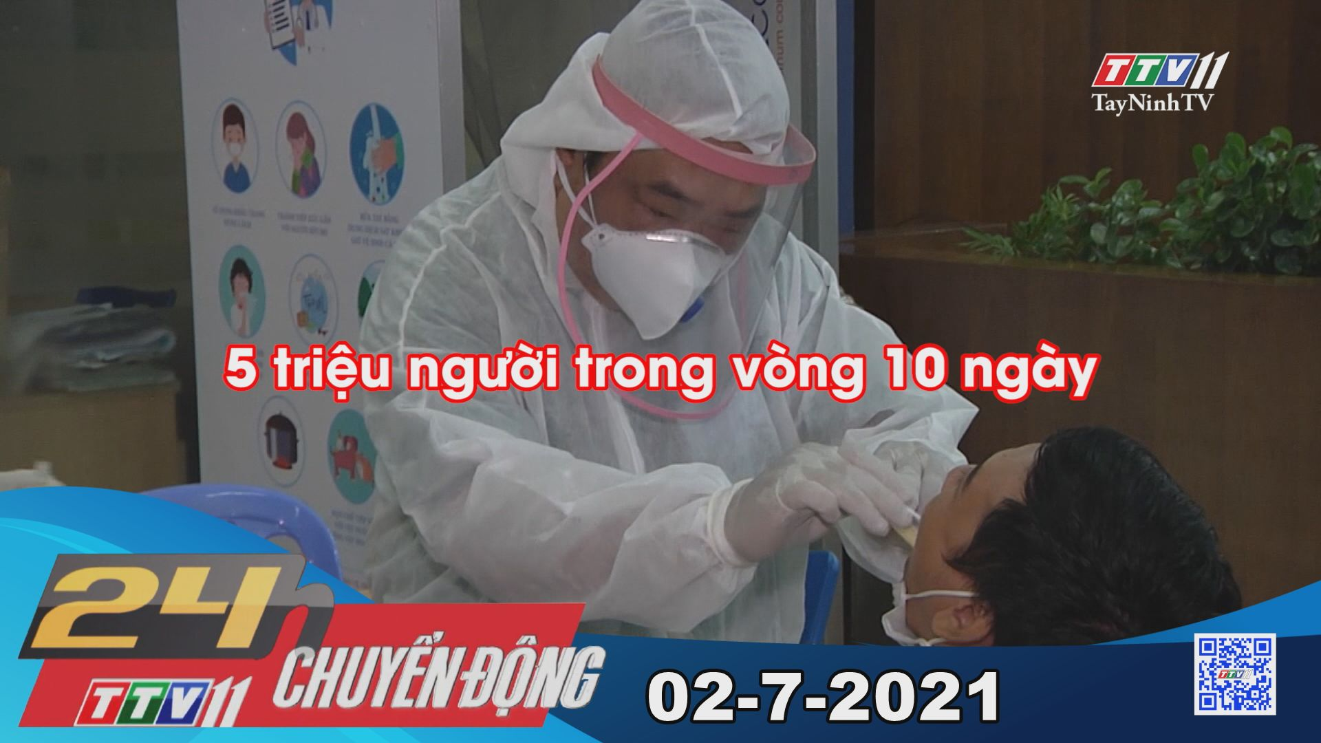 24h Chuyển động 02-7-2021   Tin tức hôm nay   TayNinhTV