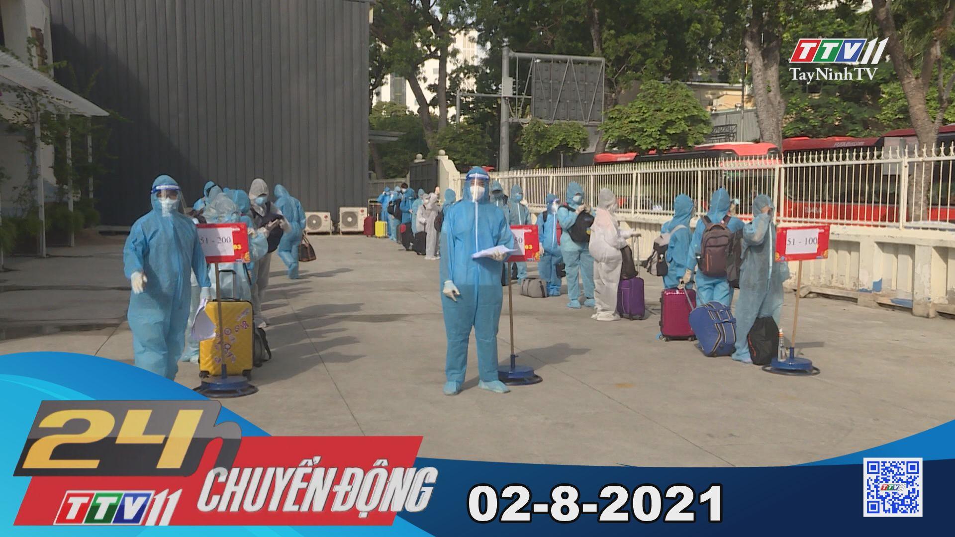 24h Chuyển động 02-8-2021 | Tin tức hôm nay | TayNinhTV