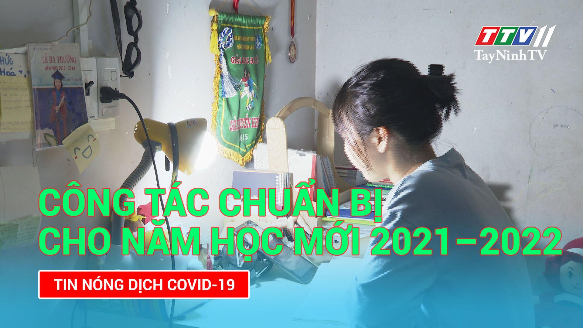 Công tác chuẩn bị cho năm học mới 2021 – 2022 | TayNinhTV