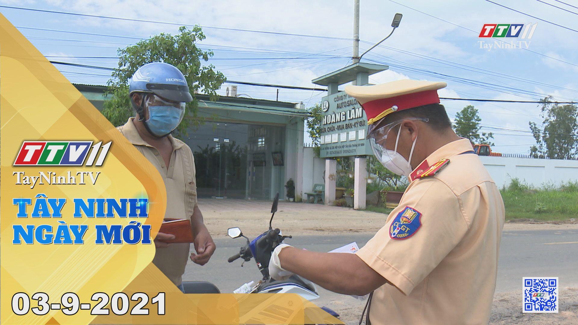 Tây Ninh Ngày Mới 03-9-2021 | Tin tức hôm nay | TayNinhTV