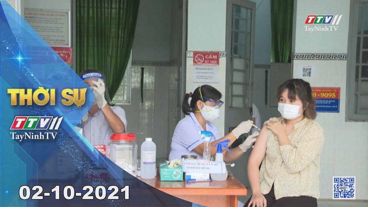 THỜI SỰ TÂY NINH 02/10/2021 | Tin tức hôm nay | TayNinhTV