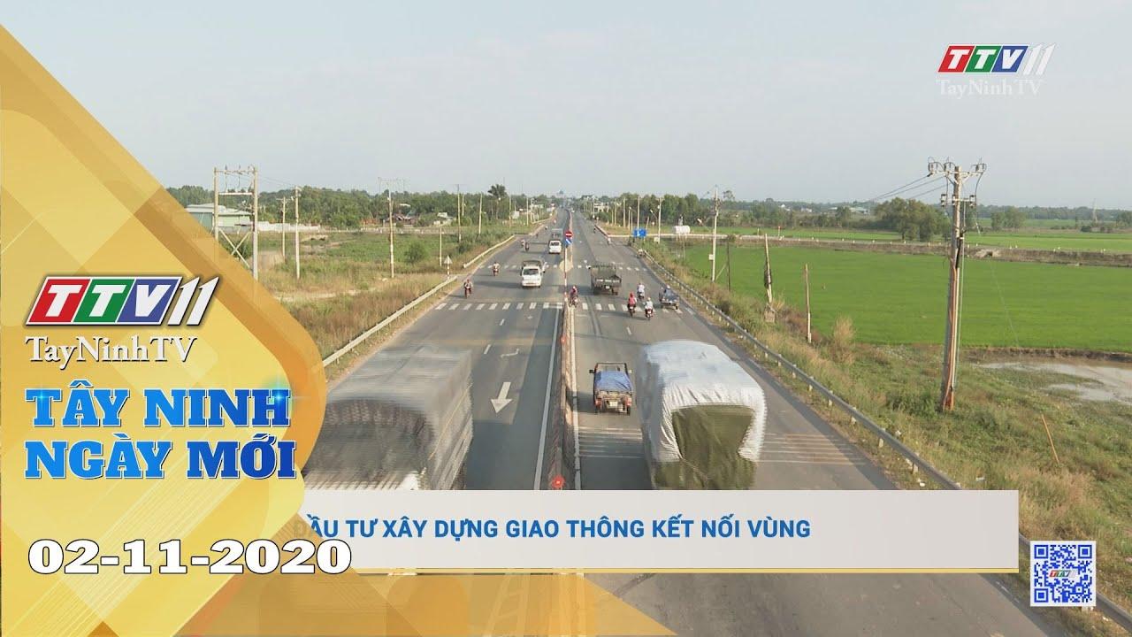 Tây Ninh Ngày Mới 02-11-2020 | Tin tức hôm nay | TayNinhTV