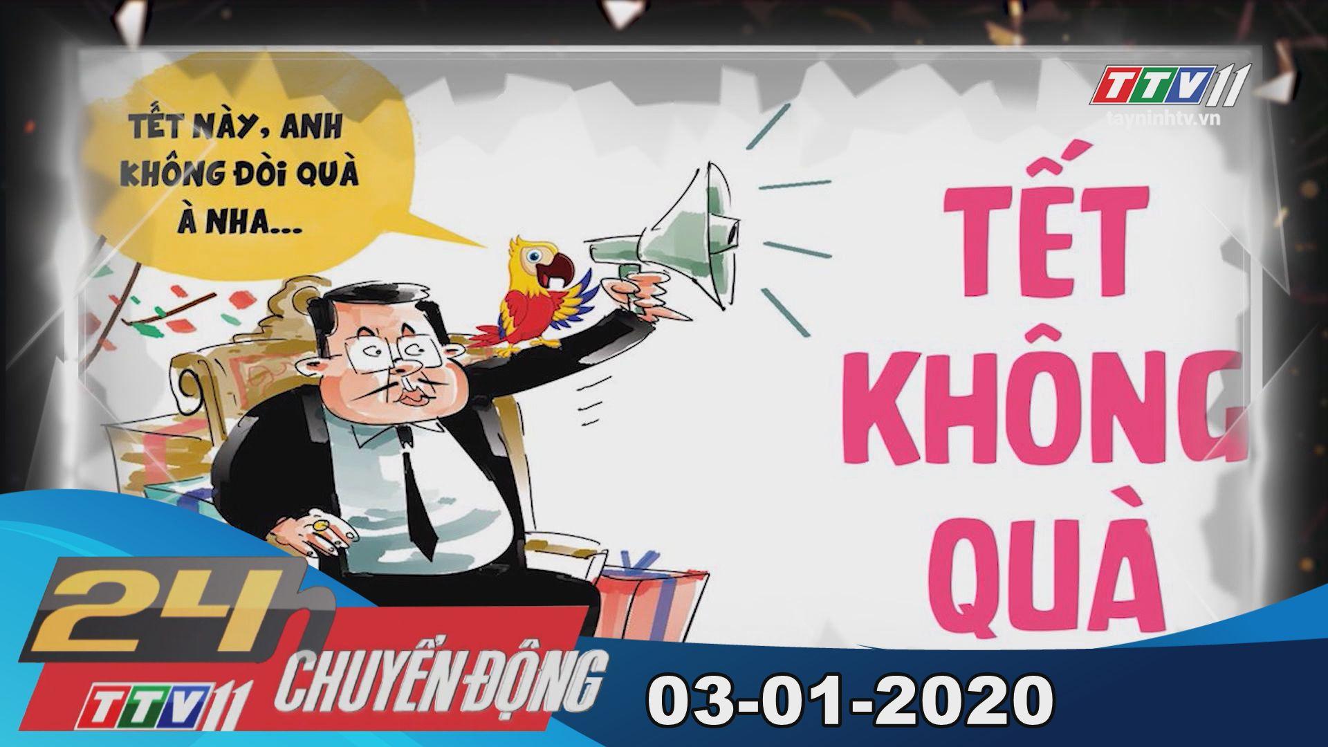TayNinhTV | 24h Chuyển động 03-01-2020 | Tin tức hôm nay.