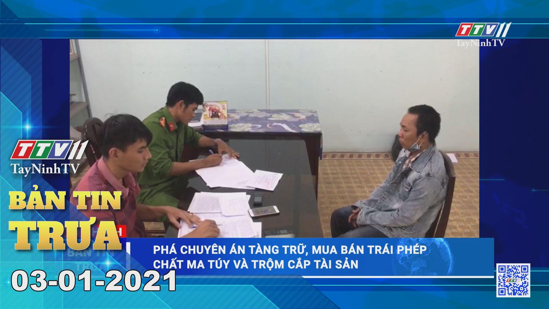 Bản tin trưa 03-01-2021 | Tin tức hôm nay | TayNinhTV