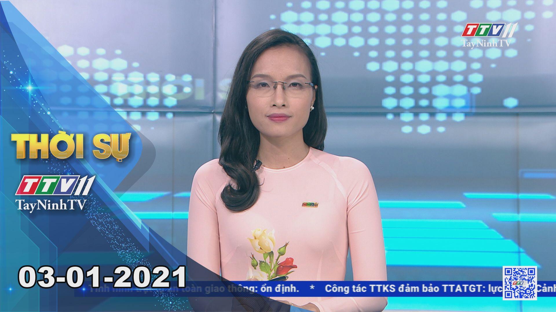 Thời sự Tây Ninh 03-01-2021 | Tin tức hôm nay | TayNinhTV