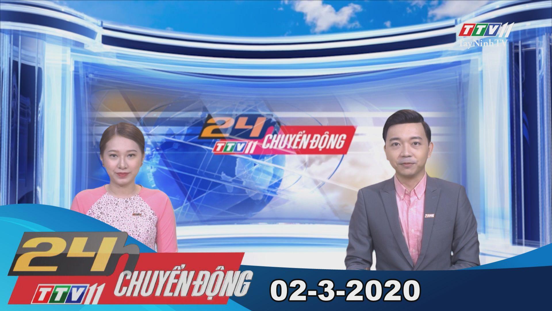 24h Chuyển động 02-3-2020 | Tin tức hôm nay | TayNinhTV