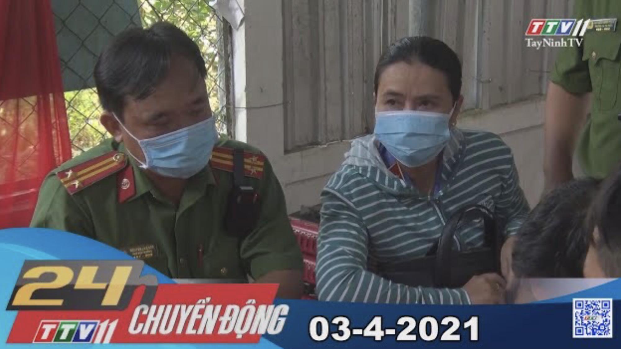 24h Chuyển động 03-4-2021 | Tin tức hôm nay | TayNinhTV