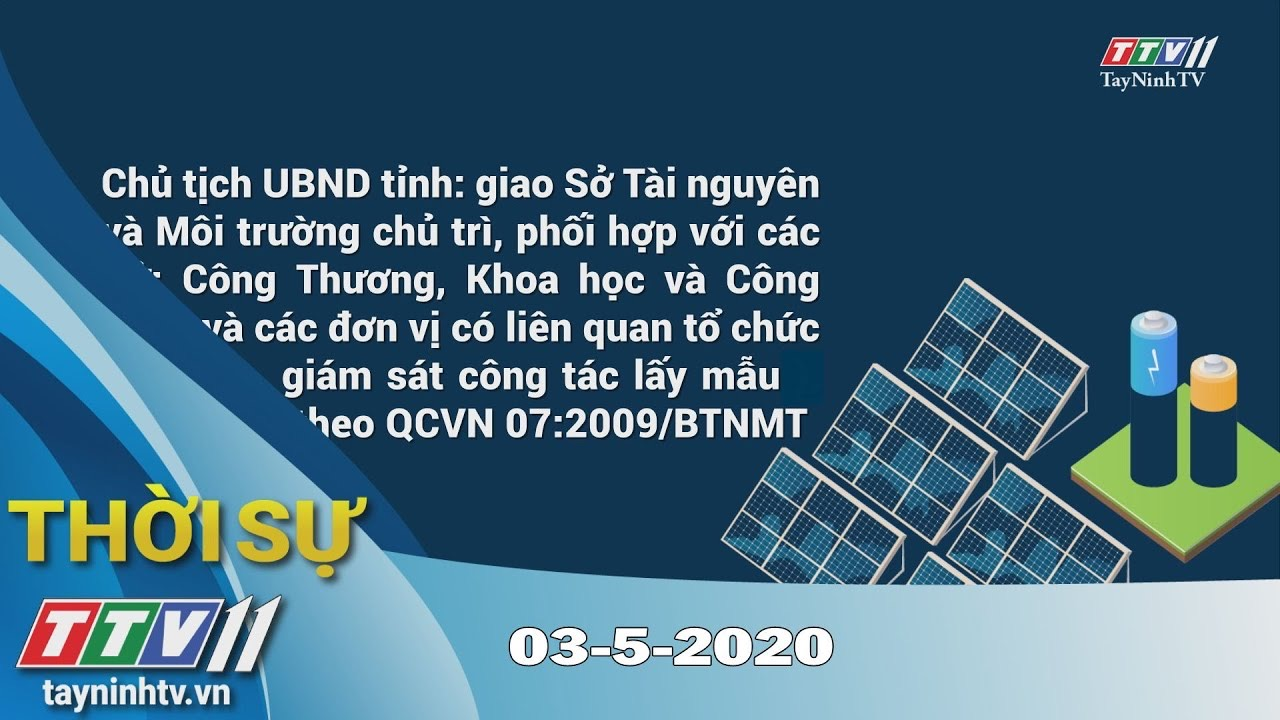 Thời sự Tây Ninh 03-5-2020 | Tin tức hôm nay | TayNinhTV