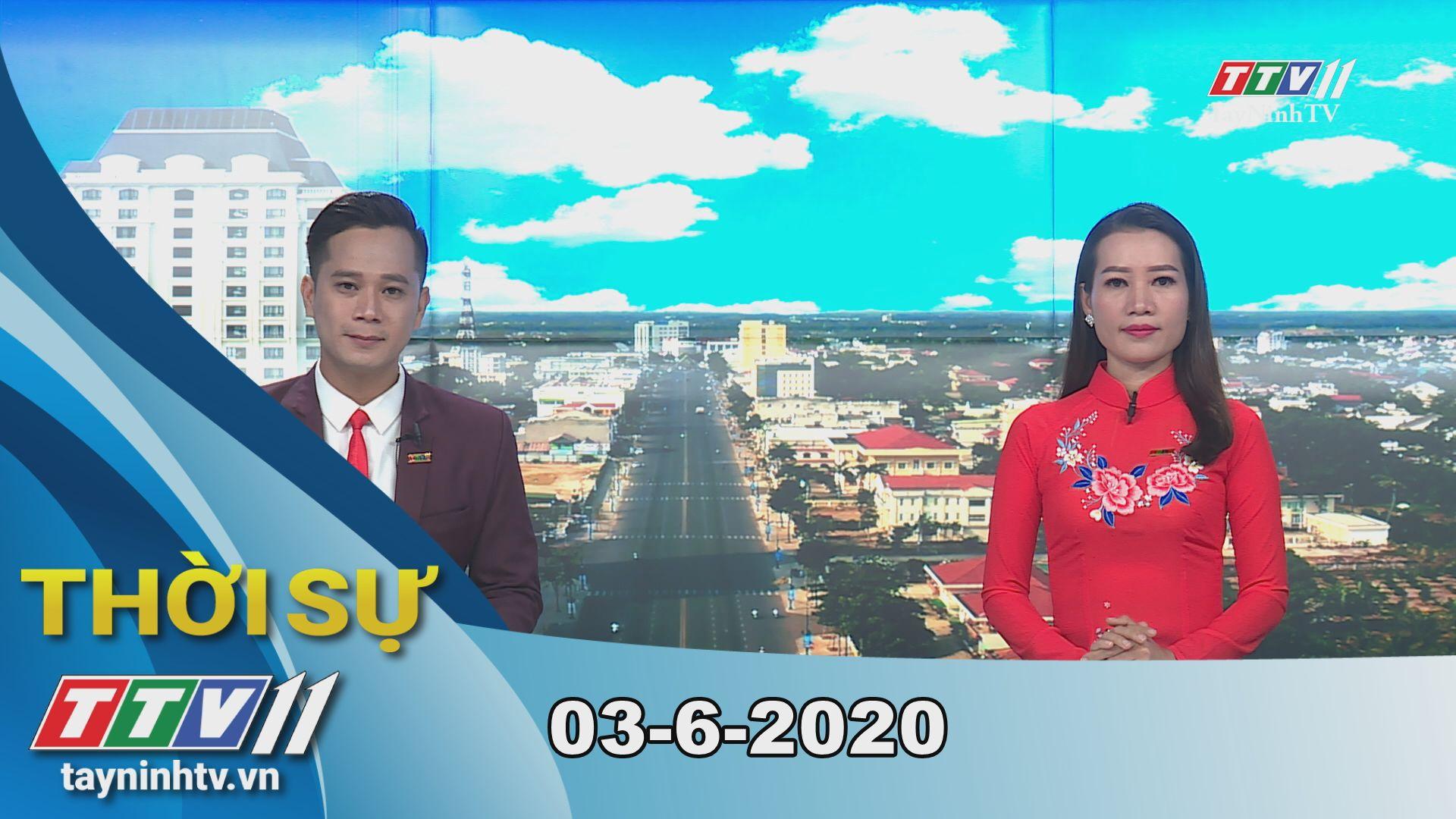 Thời sự Tây Ninh 03-6-2020 | Tin tức hôm nay | TayNinhTV