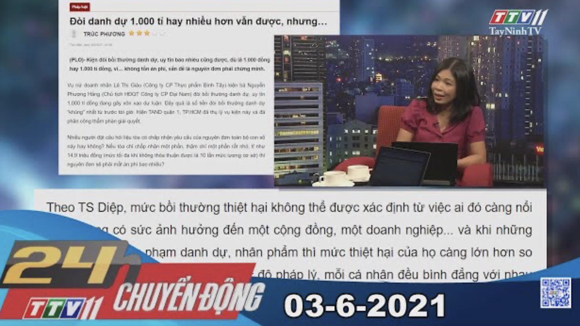24h Chuyển động 03-6-2021 | Tin tức hôm nay | TayNinhTV