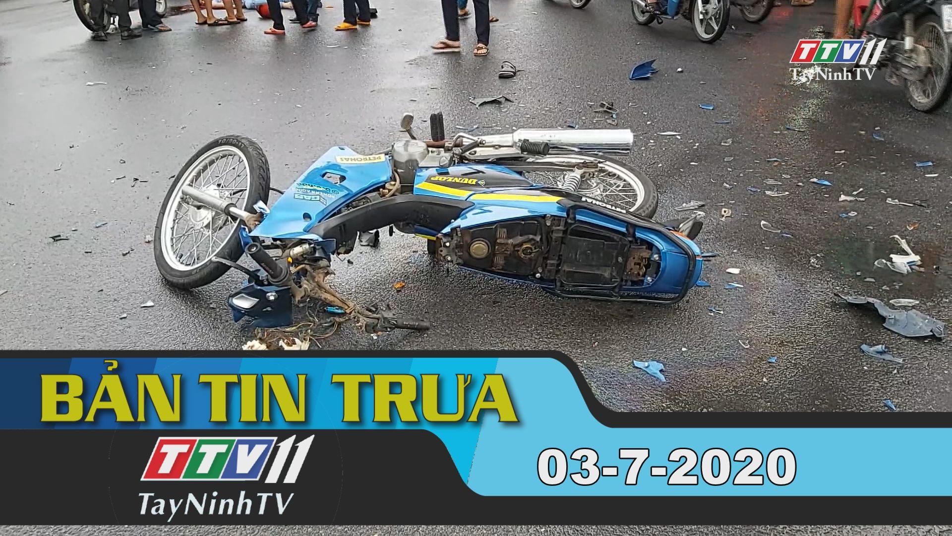 Bản tin trưa 03-7-2020 | Tin tức hôm nay | TayNinhTV