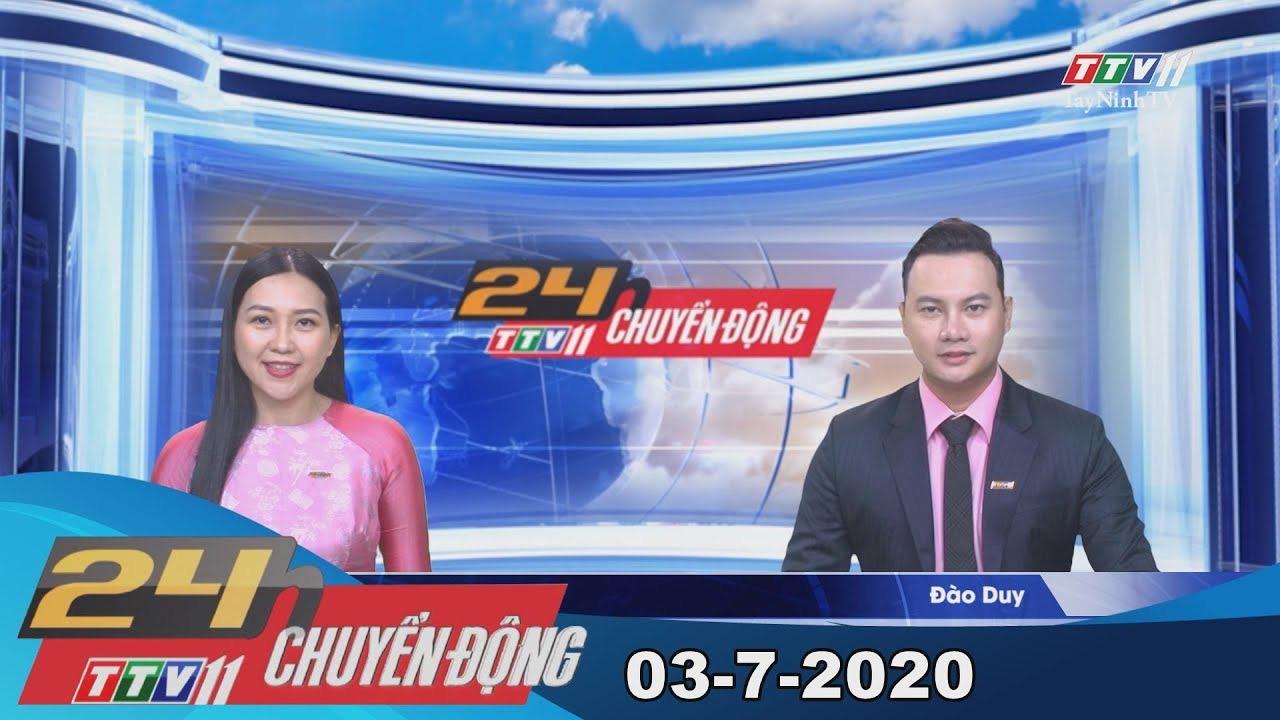 24h Chuyển động 03-7-2020 | Tin tức hôm nay | TayNinhTV